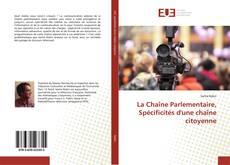 Обложка La Chaîne Parlementaire, Spécificités d'une chaîne citoyenne