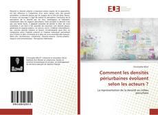 Buchcover von Comment les densités périurbaines évoluent selon les acteurs ?