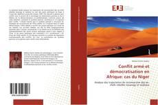Bookcover of Conflit armé et démocratisation en Afrique: cas du Niger
