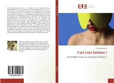 Bookcover of L'art c'est fashion !