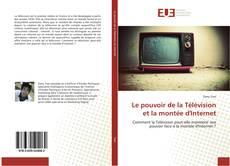 Capa do livro de Le pouvoir de la Télévision et la montée d'Internet