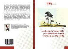 Couverture de Les bons du Trésor et le portefeuille du Crédit Lyonnais au XXe siècle