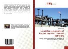 Capa do livro de Les règles comptables et fiscales régissant l'activité pétrolière