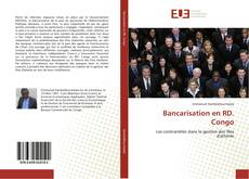 Bookcover of Bancarisation en RD. Congo
