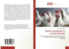Capa do livro de Broiler coccidiosis in central Ethiopia