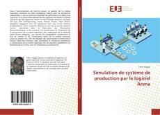 Copertina di Simulation de système de production par le logiciel Arena