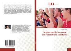 Bookcover of L'événementiel au coeur des fédérations sportives
