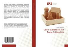Bookcover of Cours et exercices TS1 Tome 2 Géométrie