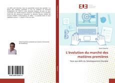 Portada del libro de L'évolution du marché des matières premières