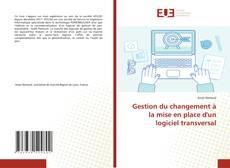 Bookcover of Gestion du changement à la mise en place d'un logiciel transversal