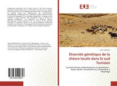 Couverture de Diversité génétique de la chèvre locale dans le sud Tunisien