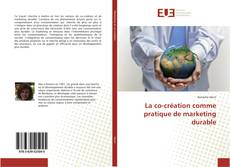 Bookcover of La co-création comme pratique de marketing durable