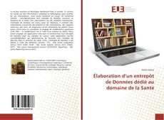 Bookcover of Élaboration d'un entrepôt de Données dédié au domaine de la Santé
