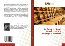 Обложка Le Corps et l' Esprit Introduction à la Philosophie de l'Esprit