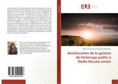 Bookcover of Amélioration de la gestion de l'éclairage public à Deido Douala-camer