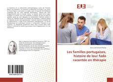Bookcover of Les familles portugaises, histoire de leur fado racontée en thérapie