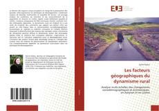 Bookcover of Les facteurs géographiques du dynamisme rural