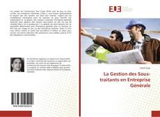 Обложка La Gestion des Sous-traitants en Entreprise Générale