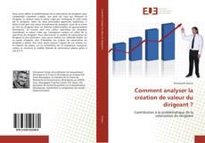 Comment analyser la création de valeur du dirigeant ? kitap kapağı