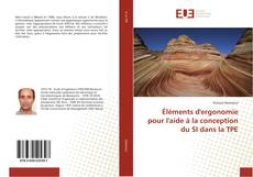 Couverture de Éléments d'ergonomie pour l'aide à la conception du SI dans la TPE