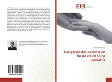 Bookcover of L'angoisse des patients en fin de vie en soins palliatifs