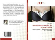 Bookcover of Les politiques pénales de la prostitution