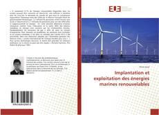 Borítókép a  Implantation et exploitation des énergies marines renouvelables - hoz