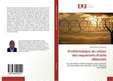 Portada del libro de Problématique du retour des requérants d'asile déboutés