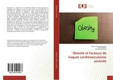 Borítókép a  Obésité et facteurs de risques cardiovasculaires associés - hoz