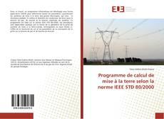 Bookcover of Programme de calcul de mise à la terre selon la norme IEEE STD 80/2000