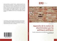 Approche de la notion de discrimination par les politiques publiques的封面