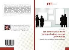 Borítókép a  Les particularités de la communication externe d'un musée - hoz