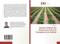 Bookcover of Gestion Intégrée des Ressources en Eau et Perception de la Salinité