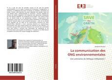 Bookcover of La communication des ONG environnementales