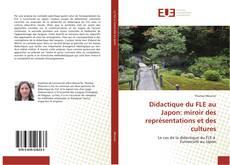 Couverture de Didactique du FLE au Japon: miroir des représentations et des cultures