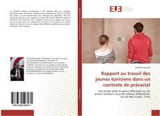 Portada del libro de Rapport au travail des jeunes tunisiens dans un contexte de précariat