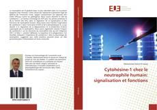 Bookcover of Cytohésine-1 chez le neutrophile humain: signalisation et fonctions