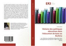Borítókép a  Histoire des politiques éducatives dans l'éducation de base au Burkina - hoz