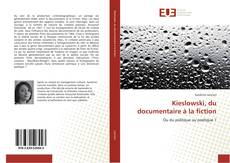 Portada del libro de Kieslowski, du documentaire à la fiction