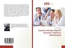 Bookcover of Examen clinique objectif structuré: Intérêt et planification