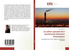 Capa do livro de La valeur ajoutée d'un partenariat Acheteur Prescripteur