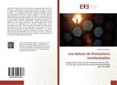 Bookcover of Les Achats de Prestations Intellectuelles