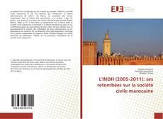 Обложка L'INDH (2005-2011): ses retombées sur la société civile marocaine