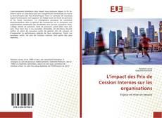Couverture de L'impact des Prix de Cession Internes sur les organisations