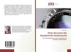 Copertina di Etats des Lieux des Equipements Audiovisuels