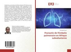 Borítókép a  Pronostic de l'Embolie pulmonaire en Afrique subsaharienne - hoz