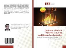 Bookcover of Quelques résultats d'existence sur les problèmes du p-Laplacien