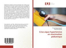 Capa do livro de Crise aigue hypertensive en réanimation pédiatrique