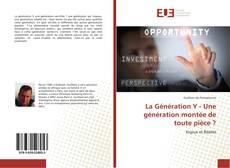 Capa do livro de La Génération Y - Une génération montée de toute pièce ?
