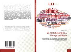 Bookcover of De l'art rhétorique à l'image politique